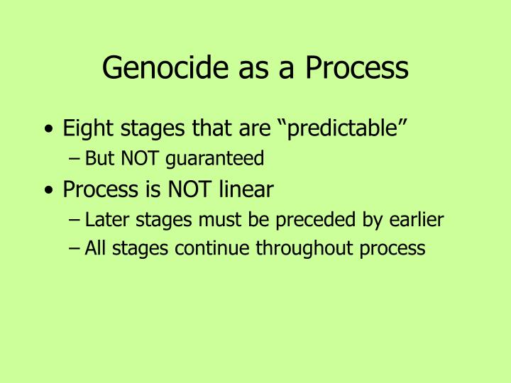 Genocide as a Process