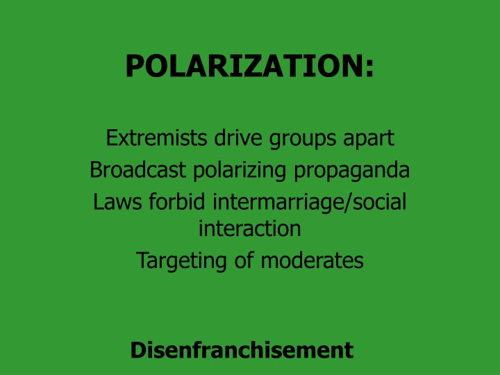 POLARIZATION:
