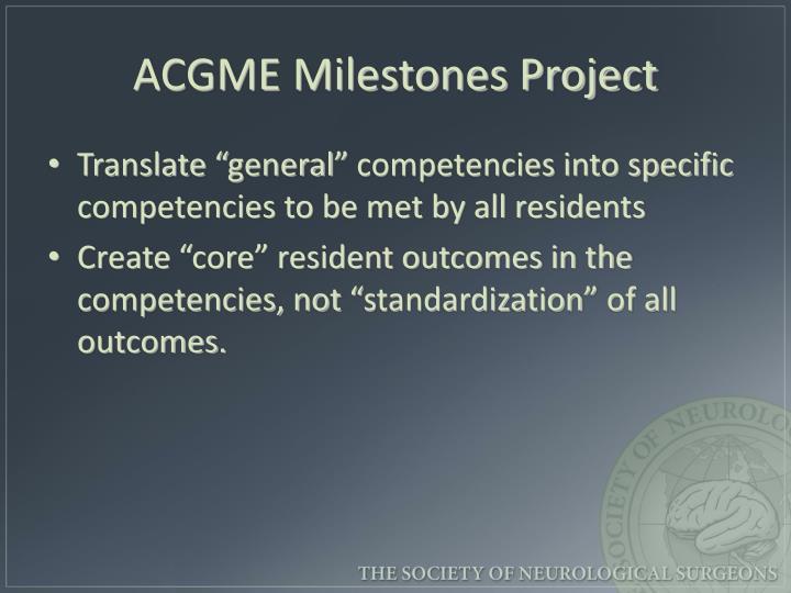 ACGME Milestones Project