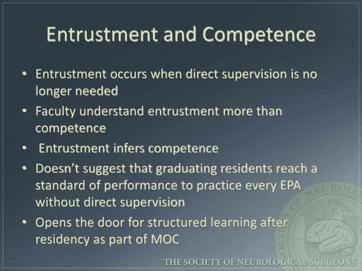 Entrustment and Competence
