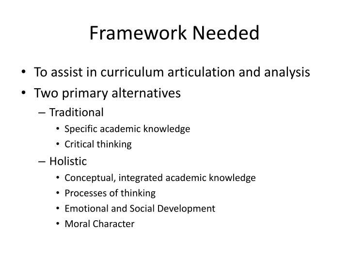 Framework Needed