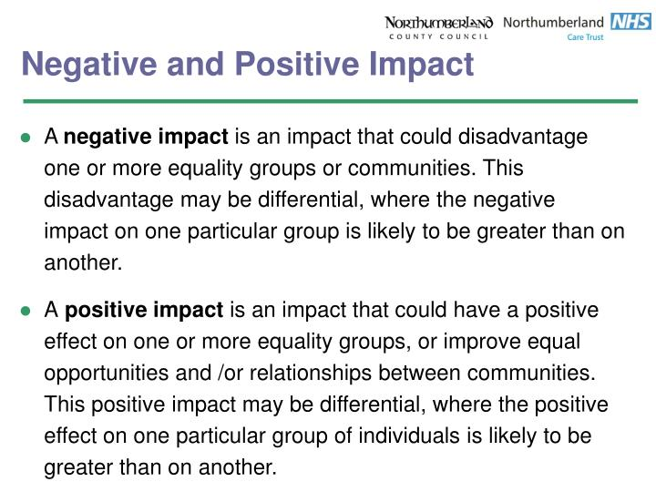 Negative and positive impact