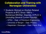 collaboration and training with norwegian universities