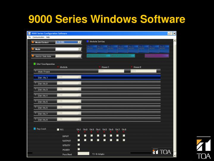 9000 Series Windows Software