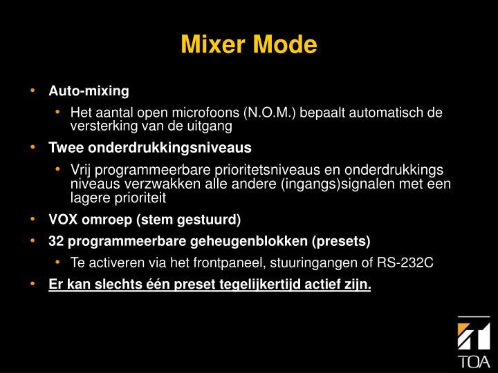 Mixer Mode