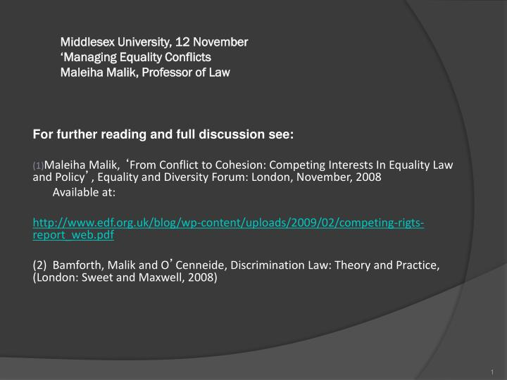middlesex university 12 november managing equality conflicts maleiha malik professor of law