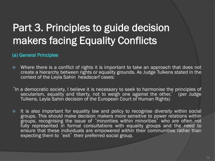 Part 3. Principles to guide decision makers facing Equality Conflicts