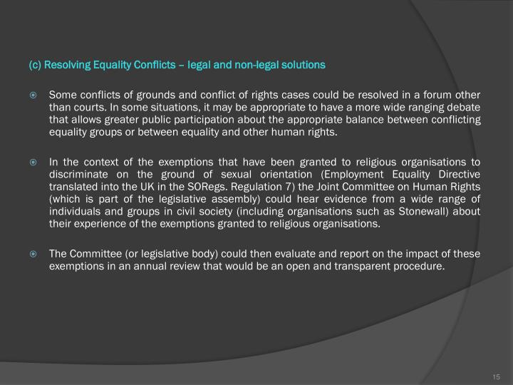 (c) Resolving Equality Conflicts – legal and non-legal solutions