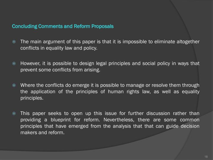 Concluding Comments and Reform Proposals