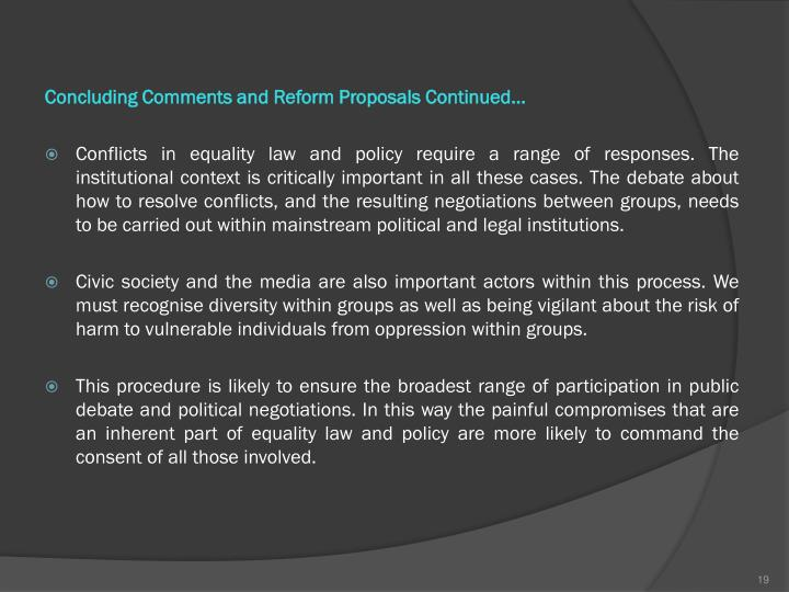 Concluding Comments and Reform Proposals Continued...