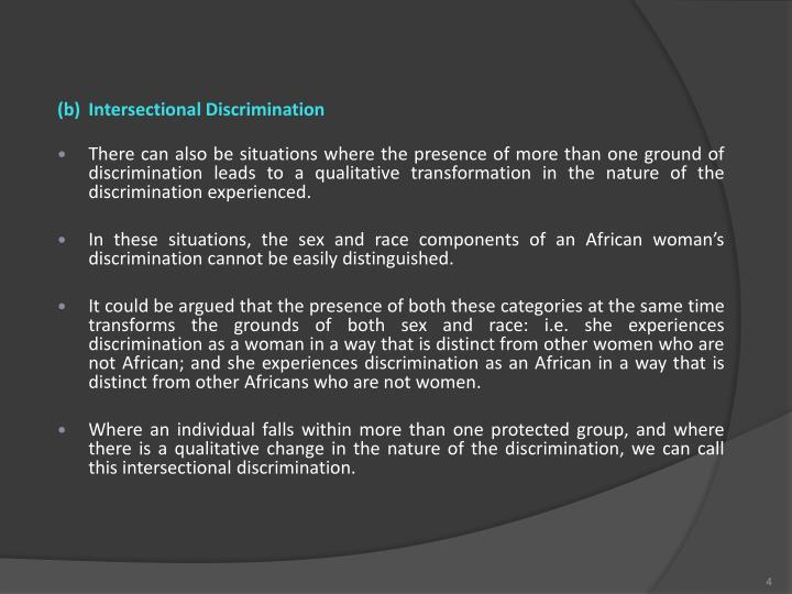 (b)Intersectional Discrimination