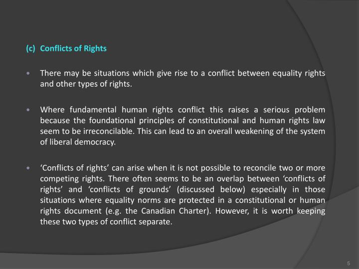 (c)Conflicts of Rights