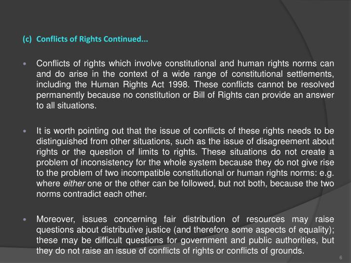 (c)Conflicts of Rights Continued...