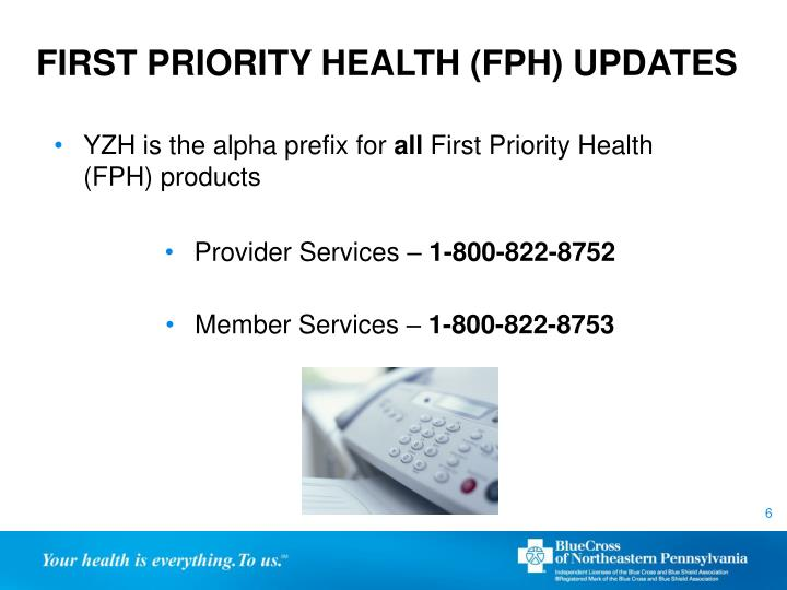 FIRST PRIORITY HEALTH (FPH) UPDATES