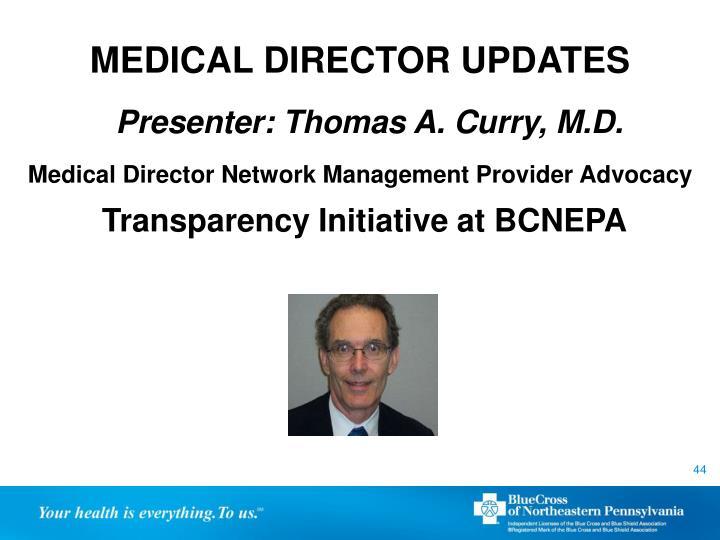 MEDICAL DIRECTOR UPDATES