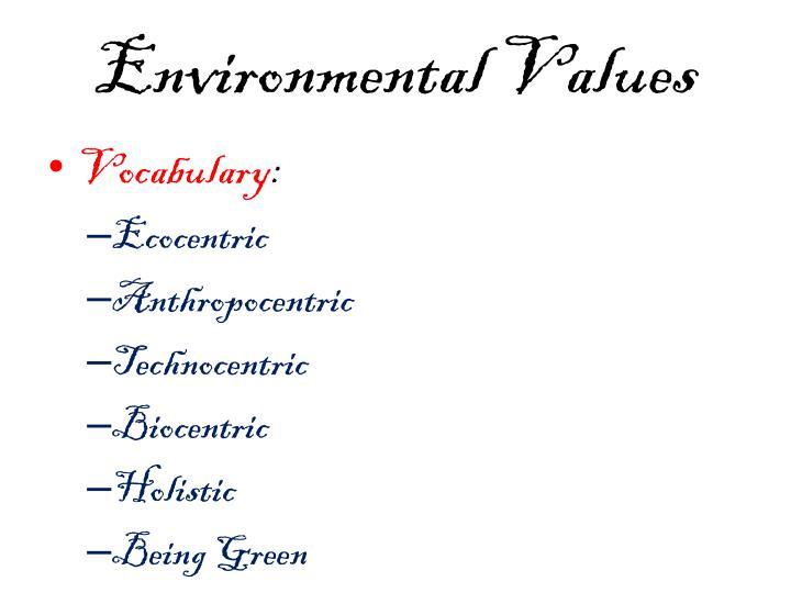 Environmental values1