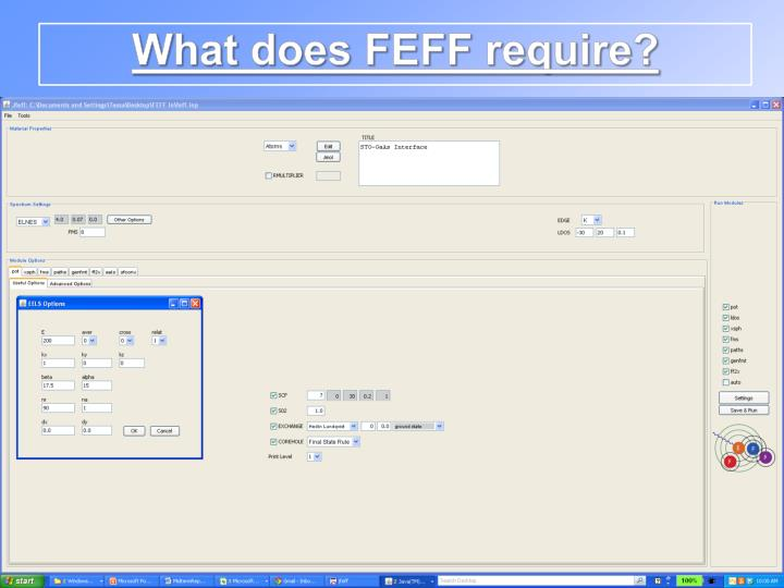 What does FEFF require?