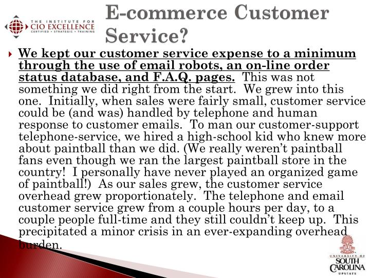 E-commerce Customer Service?