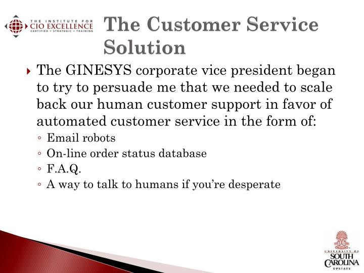 The Customer Service Solution