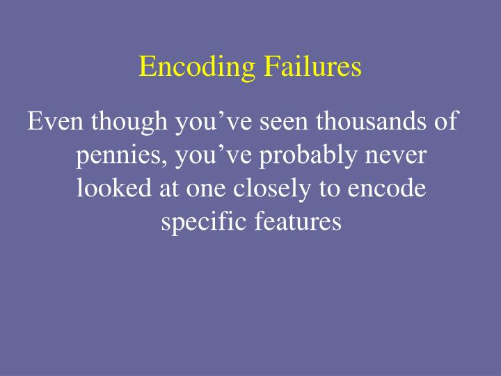 Encoding Failures