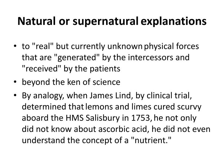 Natural or supernatural
