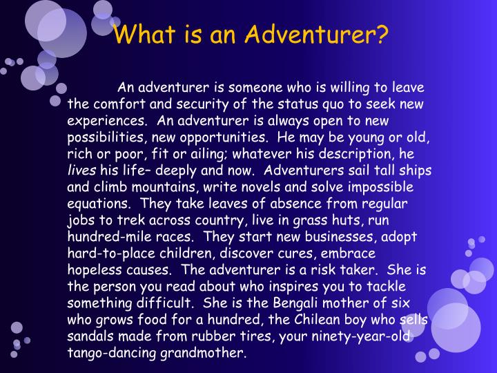 What is an Adventurer?