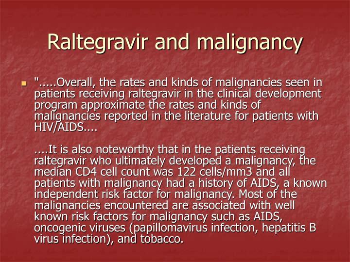 Raltegravir and malignancy