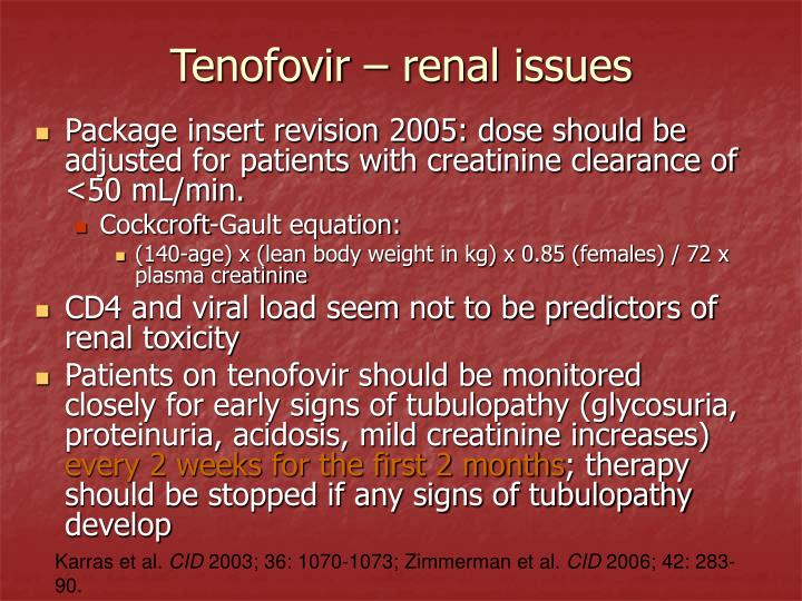 Tenofovir – renal issues