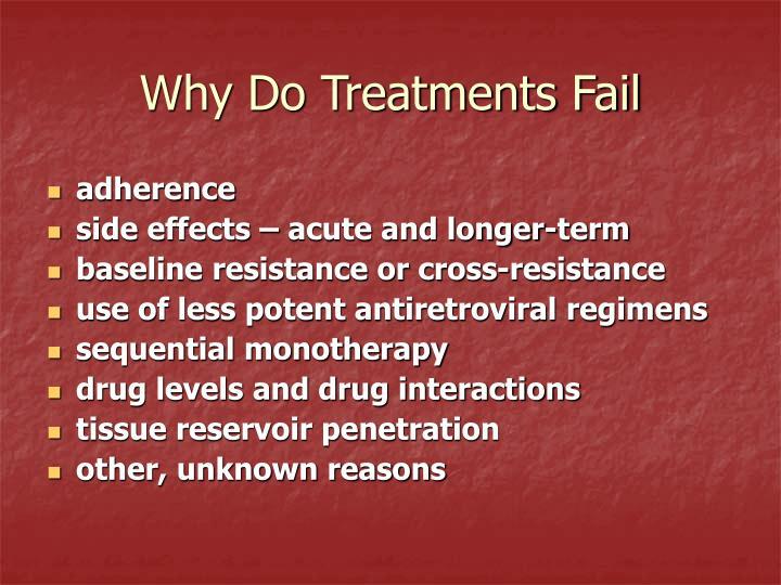Why Do Treatments Fail