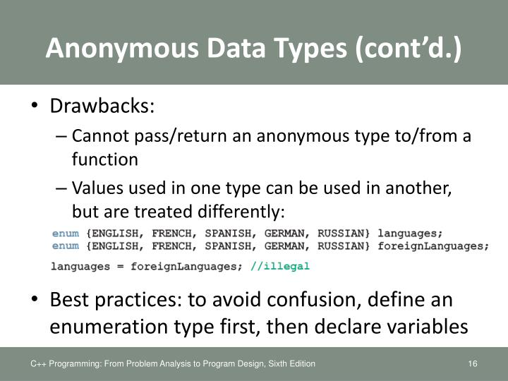 Anonymous Data Types (cont'd.)