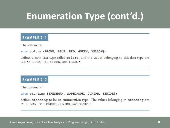 Enumeration Type (cont'd.)