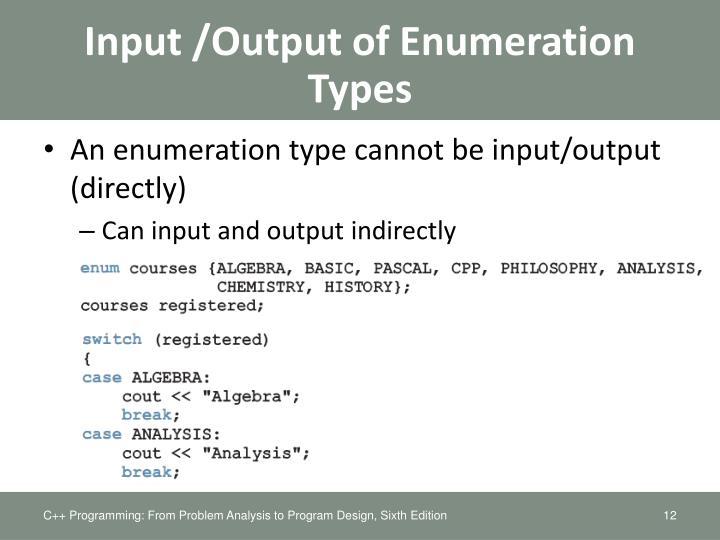 Input /Output of Enumeration Types