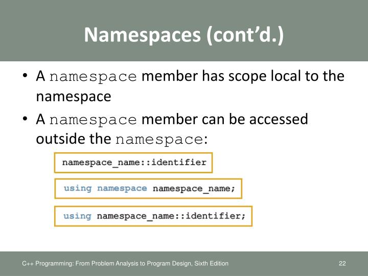 Namespaces (cont'd.)