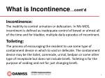 what is incontinence cont d
