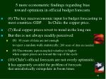 5 more econometric findings regarding bias toward optimism in official budget forecasts