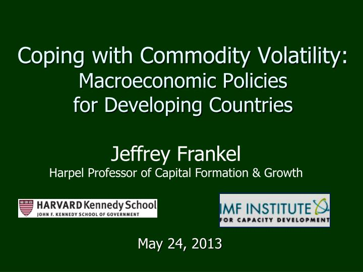Coping with commodity volatility macroeconomic policies for developing countries