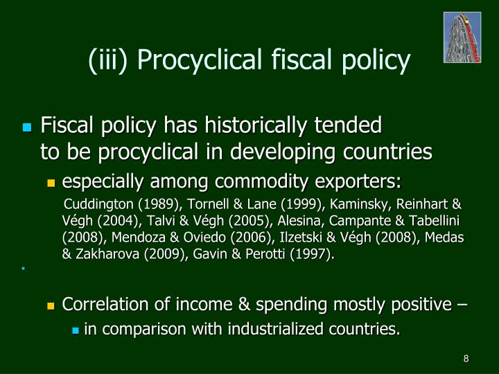 (iii) Procyclical fiscal policy
