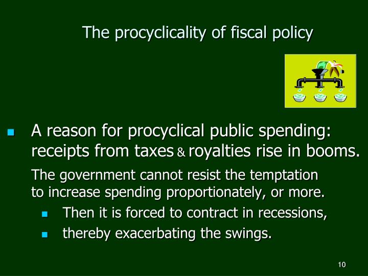 The procyclicality of fiscal policy