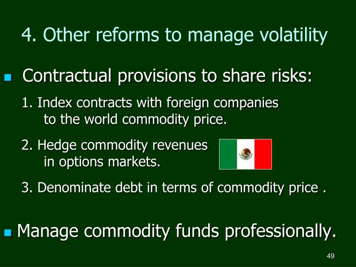 Contractual provisions to share risks: