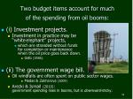two budget items account for much of the spending from oil booms