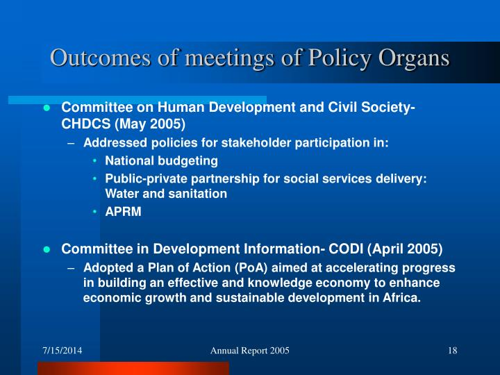 Outcomes of meetings of Policy Organs