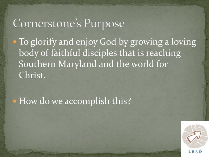 Cornerstone's Purpose