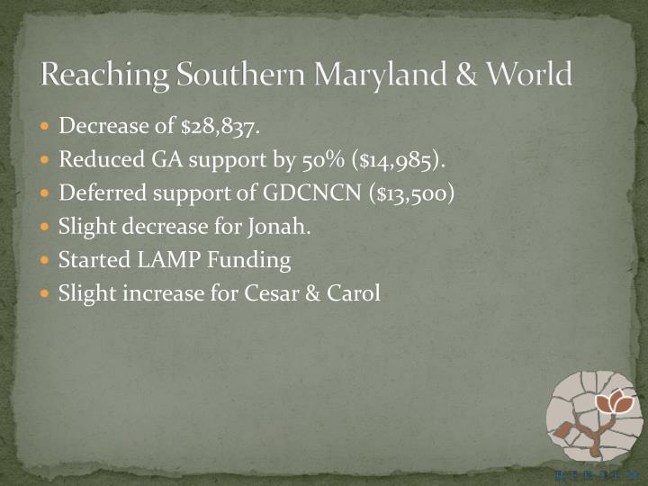 Reaching Southern Maryland & World