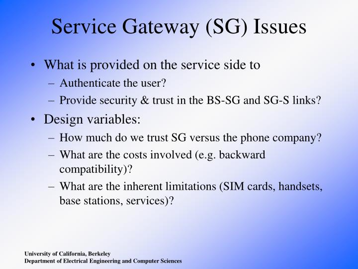 Service Gateway (SG) Issues