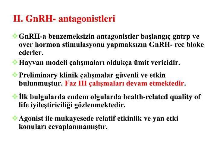 II. GnRH- antagonistleri