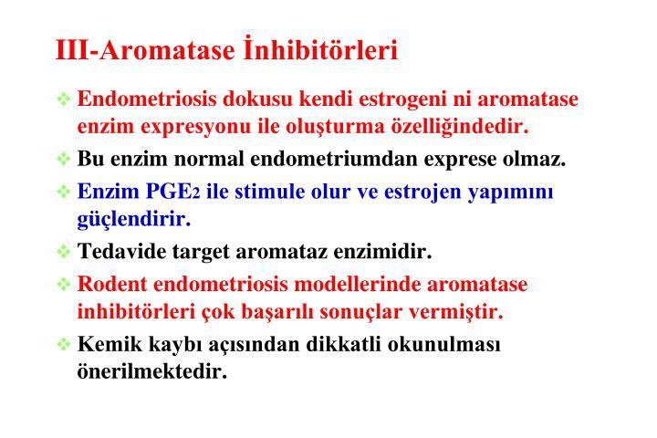 III-Aromatase İnhibitörleri