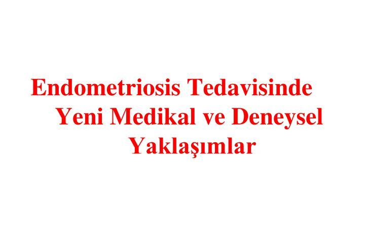 Endometriosis Tedavisinde