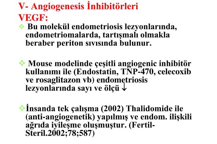 V- Angiogenesis İnhibitörleri