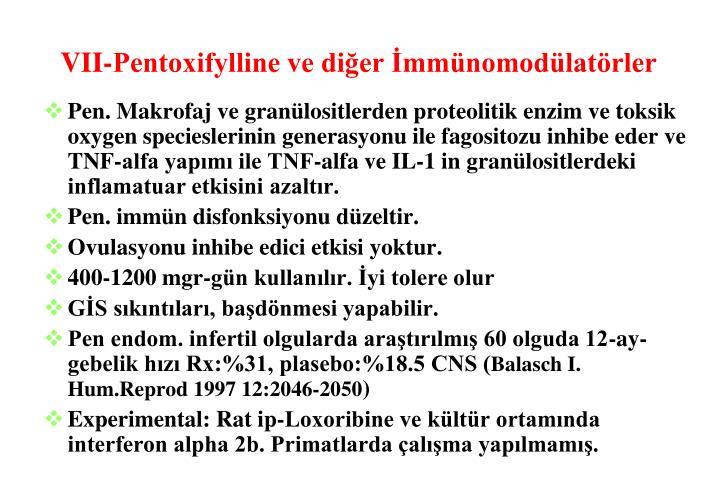 VII-Pentoxifylline ve diğer İmmünomodülatörler