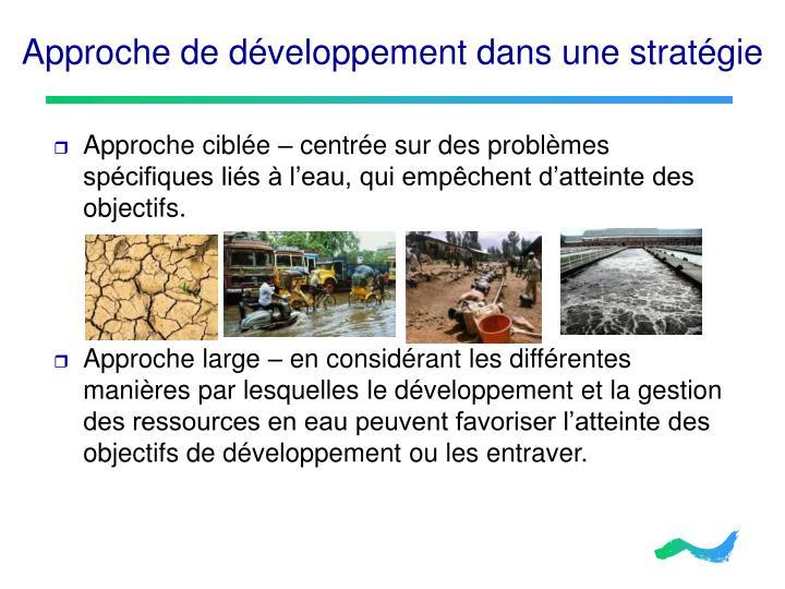 Approche de développement dans une stratégie